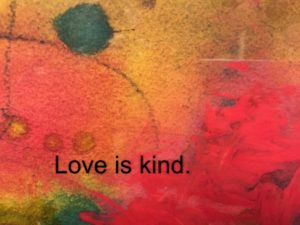 Love is kind. 2